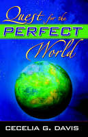 Quest for the Perfect World (Paperback)