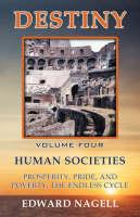 Destiny: Volume Four: Human Societies (Paperback)