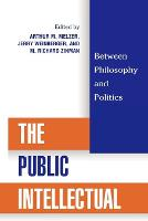 The Public Intellectual: Between Philosophy and Politics (Paperback)
