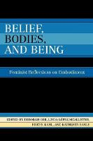 Belief, Bodies, and Being: Feminist Reflections on Embodiment (Paperback)