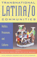 Transnational Latina/o Communities: Politics, Processes and Cultures - Latin American Perspectives in the Classroom (Paperback)