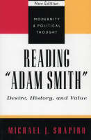 Reading 'Adam Smith': Desire, History, and Value - Modernity and Political Thought (Paperback)