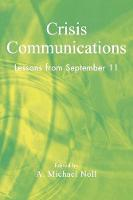 Crisis Communications: Lessons from September 11 (Paperback)
