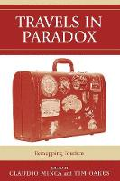 Travels in Paradox: Remapping Tourism (Paperback)