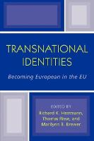 Transnational Identities: Becoming European in the EU - Governance in Europe Series (Paperback)