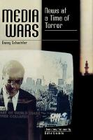 Media Wars: News at a Time of Terror - Polemics (Paperback)