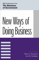 New Ways of Doing Business - IBM Center for the Business of Government (Paperback)