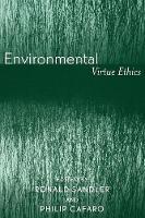 Environmental Virtue Ethics (Paperback)