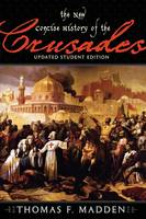 The New Concise History of the Crusades - Critical Issues in World and International History (Paperback)