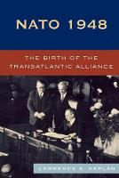 NATO 1948: The Birth of the Transatlantic Alliance (Paperback)