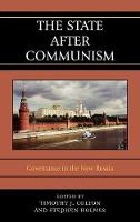 The State after Communism: Governance in the New Russia (Hardback)