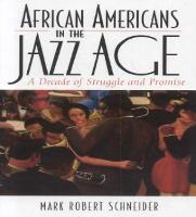 African Americans in the Jazz Age: A Decade of Struggle and Promise - The African American Experience Series (Hardback)