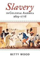 Slavery in Colonial America, 1619-1776 - The African American Experience Series (Paperback)