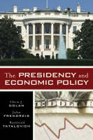 The Presidency and Economic Policy (Paperback)
