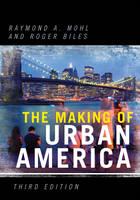 The Making of Urban America (Hardback)