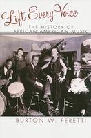 Lift Every Voice: The History of African American Music - The African American Experience Series (Paperback)