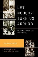 Let Nobody Turn Us Around: An African American Anthology (Paperback)