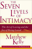 The Seven Levels of Intimacy (Paperback)