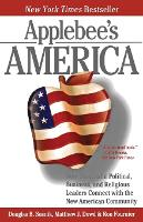 Applebee's America: How Successful Political, Business, and Religious Leaders Connect with the New American Community (Paperback)