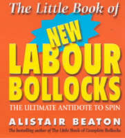 The Little Book Of New Labour Bollocks (Paperback)