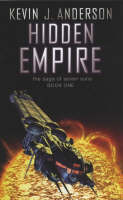 Hidden Empire: The Saga Of Seven Suns - Book One - THE SAGA OF THE SEVEN SUNS (Paperback)