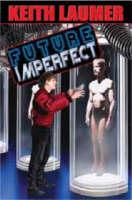 Future Imperfect (Paperback)