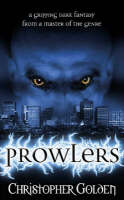 Prowlers - Prowlers S. #1 (Paperback)