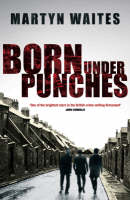 Born Under Punches (Paperback)
