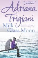 Milk Glass Moon (Paperback)