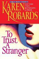 To Trust a Stranger (Paperback)