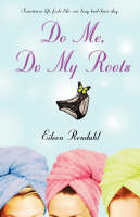 Do Me, Do My Roots (Paperback)