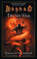 Diablo: The Sin War #2: Scales of the Serpent: Diablo Sin War Book 2 - Diablo 2 (Paperback)