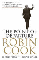 The Point of Departure: Diaries From the Front Bench (Paperback)