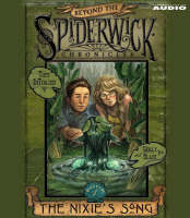 The Nixie's Song: #1 Beyond Spiderwick Chronicles Series - Beyond the Spiderwick Chronicles (CD-Audio)