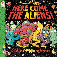 Here Come the Aliens! (Paperback)