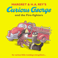 Curious George and the Fire-fighters - Curious George (Paperback)