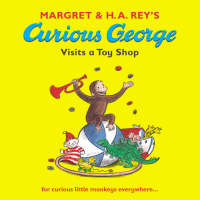 Curious George Visits a Toy Shop - Curious George (Paperback)