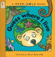 Guess Where I Live - Peep-hole books (Paperback)