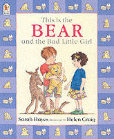 This is the Bear and the Bad Little Girl (Paperback)