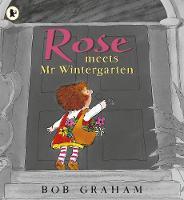 Rose Meets Mr Wintergarten (Paperback)