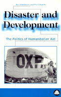 Disaster and Development: The Politics of Humanitarian Aid (Paperback)