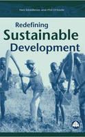 Redefining Sustainable Development (Paperback)