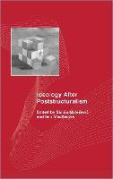 Ideology After Poststructuralism - Social Sciences Research Centre (Hardback)