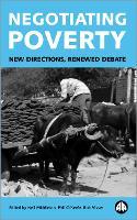 Negotiating Poverty: New Directions, Renewed Debate (Paperback)