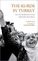 The Kurds in Turkey: EU Accession and Human Rights (Hardback)