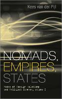 Nomads, Empires, States: Modes of Foreign Relations and Political Economy, Volume I (Hardback)