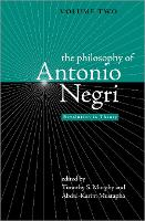 The Philosophy of Antonio Negri: v. 2: Revolution in Theory (Hardback)