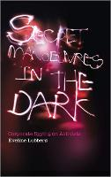 Secret Manoeuvres in the Dark: Corporate and Police Spying on Activists (Paperback)