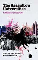 The Assault on Universities: A Manifesto for Resistance (Paperback)