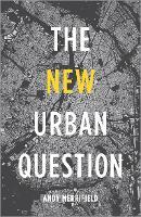 The New Urban Question (Hardback)